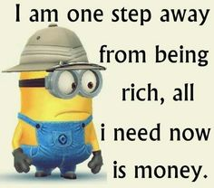 Minions have now millions of fans around the globe and they are actually getting over the internet by storm, they are cute, adorable do stupid things and are hell of fun . So here are some great Funny Minions quotes, enjoy them! Funny Minion Memes, Minions Quotes, Funny Jokes, Minion Sayings, Minion Humor, Funny Sayings, Funny Laugh, Minion Pictures, Funny Pictures