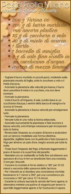 Pasta frolla Milano - Iginio Massari Bakery Recipes, New Recipes, Dessert Recipes, Light Take, Shortbread, Good Advice, Eating Well, Tart, Sweets