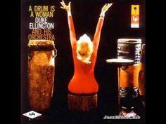 Duke Ellington - A Drum is a Woman
