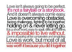 Love isn't perfect....Love is...