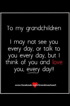 grandchildren quotes Always love you - - Always love you - - Grandson Quotes, Grandkids Quotes, Quotes About Grandchildren, Mom Quotes, Family Quotes, Great Quotes, Life Quotes, Inspirational Quotes, Motivational