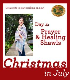Christmas In July Day 4: Prayer Shawls–A Gift Of Comfort