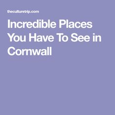 If you fancy a gorgeous getaway to Cornwall, here's our list of 14 incredible places you have to see Cornwall, United Kingdom, The Incredibles, Places, England, Lugares