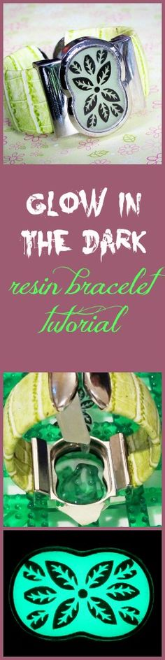 Resin Obsession blog:  Recycle an old watch into a glow in the dark resin bracelet