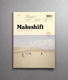 Makeshift Magazine Issue 9 – The Navigation Issue - Buy from LOREM (not Ipsum) Book Design Layout, Print Layout, Book Cover Design, Brochure Cover Design, Design Design, Editorial Layout, Editorial Design, Magazine Design, Mise En Page Magazine