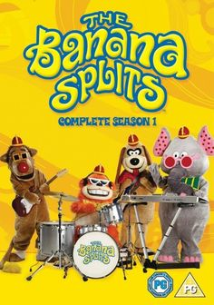 The Banana Splits - I loved this Saturday morning show as a kid - 'One banana, two banana, three banana four...'
