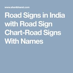 Road Signs in India with Road Sign Chart-Road Signs With Names