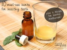 We all want healthy teeth and gums. But sometimes we brush, we floss, we eat healthy foods, and it still isn't enough. Maybe you just want a whiter, brighter smile, but want to avoid the ingredients in conventional products. Herbs to the rescue! These 10 herbs are healing and restorative, plus a recipe for herbal mouthwash. | TraditionalCookingSchool.com