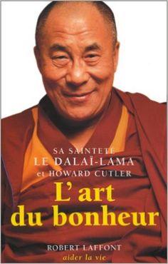 L'art du bonheur - Tome 1: Amazon.com: Sa Sainteté Le Dalaï-Lama, Adrien Calmevent, Howard Cutler: Books