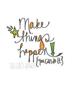 Make Things Happen Printable Doodle Art by thisgirlsdoodles, $7.50