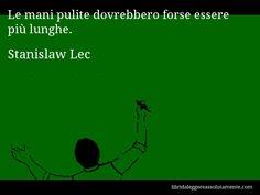 Cartolina con aforisma di Stanislaw Lec (117)