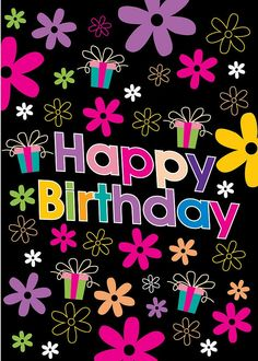 Birthday Quotes : Retro Happy Birthday Flowers birthday happy birthday happy birthday wishes… - The Love Quotes Retro Happy Birthday, Happy Birthday Wishes Cards, Birthday Wishes Quotes, Happy Birthday Sister, Birthday Love, Birthday Messages, Birthday Gifts, Happy Birthday Flowers Images, Happy Birthday Pictures