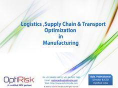 Logistics Optimization by optirisk via Slideshare