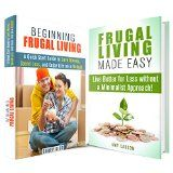 Free Kindle Book -   Frugal Living Box Set: A Guide to Living Better for Less and Enjoy Lifestyle on a Budget (Minimalist & Financial Freedom)