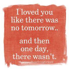 Tu étais ma seule certitude, parce que notre amour faisait tellement de sens, même si sa n'en faisait aucun sens que je t'aime autant. Au fond la peur de te perdre m'a brûlée au moment où je t'ai perdu pour de bon. Je ne savais juste pas comment aimer encore après toi.