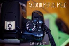 Tips on Shooting in Manual Mode