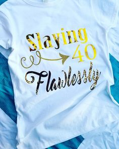 White Birthday T Shirt 40th Girl