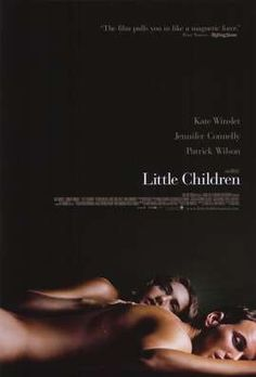 Little Children directed by Todd Field (2006)