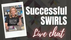 Successful Swirls | Live Chat with Angela Walters - YouTube Machine Quilting Tutorial, Quilting Tutorials, Quilting Ideas, Free Motion Embroidery, Free Motion Quilting, Thread Painting, Swirls, Success, Quilts