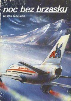 Noc bez brzasku, Alistair MacLean, Almapress, 1990, http://www.antykwariat.nepo.pl/noc-bez-brzasku-alistair-maclean-p-1391.html