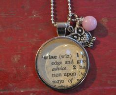 Vintage Dictionary Necklace Pendant WISE with Owl Charm    http://www.etsy.com/listing/118048720/vintage-dictionary-necklace-pendant-wise#