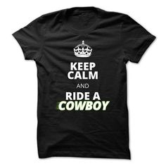 I Love Keep Calm And Ride A Cowboy T-Shirts