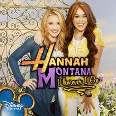 hannah montana wherever i go | Hannah Montana [Wherever I Go]
