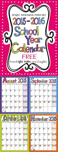 FREE 2015-16 bright, whimsical school year calendar.  Print in PDF as is or in PowerPoint to add text!  From Light Bulbs and Laughter on TpT.