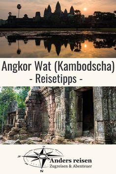 Du suchst Angkor Wat (Kambodscha) Reisetipps aus erster Hand? Dann bist Du in diesem Beitrag richtig. #kambodscha #reisetipps #angkor #angkorwat Phnom Penh, Angkor Wat, Laos, Asia, Wanderlust, Outdoor, Movie Posters, Travel, Highlights