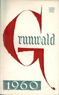 """""""Grunwald 1960"""" Cover by Mieczysław Kowalczyk Published by Wydawnictwo Iskry 1960"""
