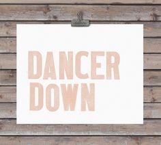 DANCER DOWN art print - 11 x 14 - custom colors. $22.00, via Etsy.
