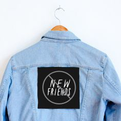 No New Friends Patch.