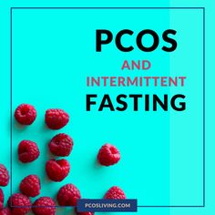 Intermittent Fasting for PCOS