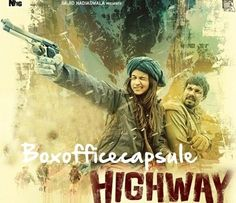 Highway (2014) 13th Day Box Office Collection | Boxofficecapsule