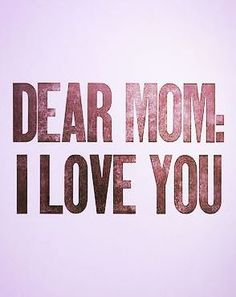 Happy Mothers Day Quotes From Son & Daughter : QUOTATION – Image : Quotes Of the day – Description Love you mom images. Happy mothers day for my mum. Sharing is Power – Don't forget to share this quote ! Happy Mothers Day Sister, Happy Mother Day Quotes, Mothers Love, Miss U Mom, I Love You Mom, My Love, Mom Quotes, Happy Quotes, Love Picture Quotes
