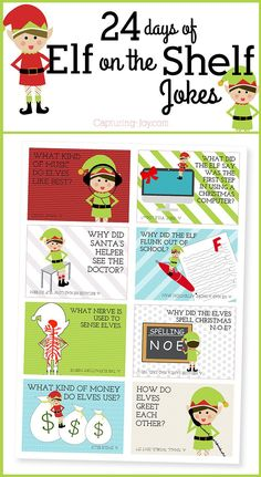 24 days of Elf on a Shelf jokes. Put them in lunches or tape them near an elf or use as gift tags!  Grab these printables for free on Capturing-Joy.com!