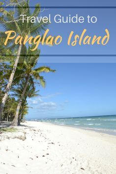 Everything you need to know about Panglao Island in the Philippines.