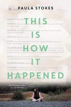 #CoverReveal  This Is How It Happened by Paula Stokes