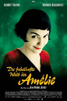 Amélie (2001). Directed by Jean-Pierre Jeunet. Written by Jeunet with Guillaume Laurant.