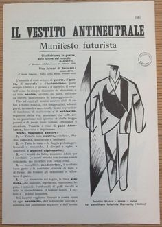 FASHION FUTURISM: Marinetti and Giacomo Balla, The Anti-Neutral Suit, 1914 (facsimile) ...the very idea of launching a fashion line according to Futurist taste meant conforming to the collective social group. Dress has a social function; it is not painting or sculpture. Futurist dress was designed for an urban setting, not as a function of the individual but to define a social climate. Dress became a manifesto itself, a business card, an item of Futurist faith.: