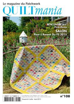QUILTMANIA Magazine N°108 (July August 2015) http://www.quiltmania.com/organisation/la-boutique.html