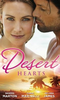 Desert Hearts: Sheikh Without a Heart / Heart of the Desert / The Sheikh's Destiny by Sandra Marton - HarperCollins Publishers - ISBN Heart Of The Desert, Abby Green, Tess Gerritsen, Debbie Macomber, Destiny, Book Summaries, Romance Novels, Fiction Books, Happily Ever After
