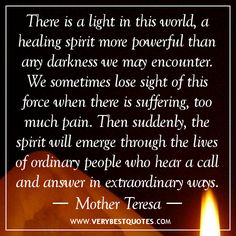 Powerful+Healing+Quotes | healing quotes, light quotes, suffering quotes, Mother Teresa quotes