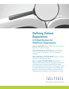 Defining Patient Experience: A Critical Decision for Healthcare Organizations - The Beryl Institute - Improving the Patient Experience