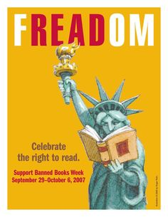 FREADOM. Celebrate the right to read. Poster © Roger Roth (Artist, USA) via © American Booksellers Foundation for Free Expression. Free downloads at link.  Artist website: http://www.rogerroth.com/