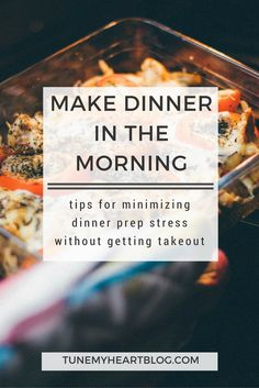 making dinner in the morning can save you stress and money! Here are some tips!