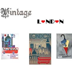 Vintage London Posters by millie0210 on Polyvore
