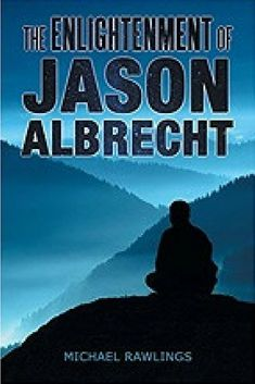 """Read """"The Enlightenment of Jason Albrecht"""" by Michael Rawlings available from Rakuten Kobo. The Enlightenment of Jason Albrecht is a fictional story that speaks to the intrinsic need for spiritual orientation in . Meditation Prayer, The Creator, Audiobooks, Identity, Prayers, This Book, Ebooks, Stress, Spirituality"""