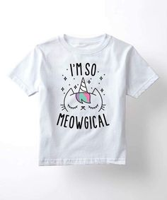Another great find on White 'I'm so Meowgical' Tee - Kids & Tween by Mokuyobi Threads Girls Tees, Shirts For Girls, Kids Shirts, Teen Girl Fashion, Kids Fashion, T Shirt Picture, Retro Girls, Graphic Shirts, Cute Shirts
