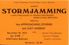 """Approaching Storm and Jest Jammin' at Pauley Ballroom. A benefit for Asian Law Caucus and Asian Legal Services. (Note the typos: """"Storms"""" for """"Storm"""" and """"Just"""" for """"Jest."""" <a href=""""http://www.jestjammin.com/"""" rel=""""nofollow"""">www.jestjammin.com/</a> <a href=""""https://www.facebook.com/JestJammin"""" rel=""""nofollow"""">www.facebook.com/JestJammin</a>"""
